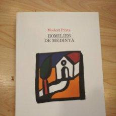 Libros de segunda mano: 'HOMILIES DE MEDINYÀ'. MODEST PRATS. Lote 288004858