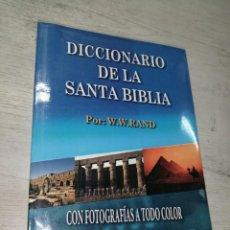 Libros de segunda mano: DICCIONARIO DE LA SANTA BIBLIA. - RAND, W.W.. Lote 288215208