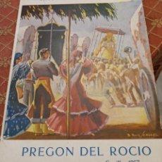 Libros de segunda mano: PREGÓN DEL ROCÍO, 1957. A. RODRÍGUEZ-BUZÓN, OSUNA.. Lote 288228568