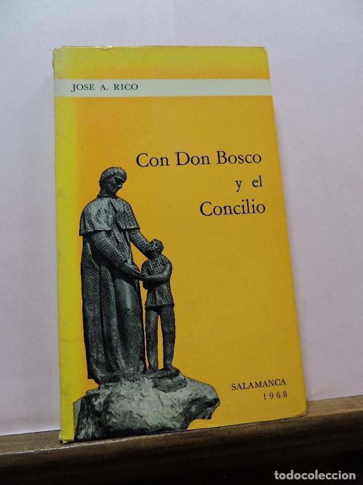 CON DON BOSCO Y EL CONCILIO. RICO, JOSÉ A. SALAMANCA 1968 (Libros de Segunda Mano - Religión)