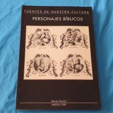 Libros de segunda mano: FUENTES DE NUESTRA CULTURA / PERSONAJES BÍBLICOS / EDICIÓN FACSÍMIL - OBRA CULTURAL CAJAMURCIA. Lote 289240363