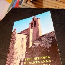 Libros de segunda mano: BREU HISTÒRIA DE SANTA ANNA DE BARCELONA. Lote 289374958