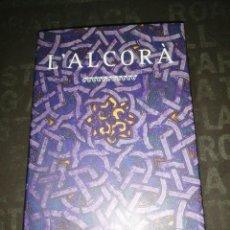 Libros de segunda mano: L'ALCORÀ'. PROA, 2001. Lote 289523678