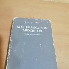 Libros de segunda mano: LOS EVANGELIOS APÓCRIFOS AURELIO DE SANTOS. Lote 289764653