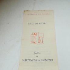Libros de segunda mano: CICLO DE BALLET. FESTIVALES DE ESPAÑA. 1955. MARIANA DE MONTIJO. VER PROGRAMA. Lote 290194503