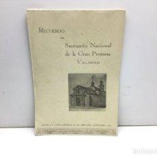 Libros de segunda mano: RECUERDO DEL SANTUARIO NACIONAL DE LA GRAN PROMESA VALLADOLID - AÑO 1942. Lote 290542218