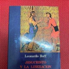 Libri di seconda mano: JESUCRISTO Y LA LIBERACIÓN DEL HOMBRE. LEONARDO BOFF. EDICIONES CRISTIANDAD, 1981.. Lote 292594598