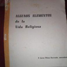 Libros de segunda mano: ALGUNOS ELEMENTOS DE LA VIDA RELIGIOSA JAVIER PIKAZA IBARRONDO MERCEDARIO 1977 EJERCICIOS EL PUIG. Lote 293971723