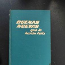 Libros de segunda mano: BUENAS NUEVAS QUE LE HARÁN FELIZ. Lote 294241833