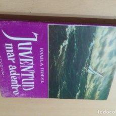 Libros de segunda mano: JUVENTUD MAR ADENTRO / PAULA HOESL / STUDIUM / AL38. Lote 294936128