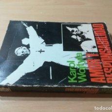 Libros de segunda mano: AMOR Y RESPONSABILIDAD / KAROL WOJTYLA / RAZON Y FE / AL77. Lote 294942968