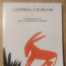 Libros de segunda mano: LA BORRIQUILLA DE BALAM Y EL NACIMIENTO DE LA HERMANDAS DEL SIERVO SUFRIENTE. Lote 294983233