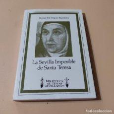 Libros de segunda mano: LA SEVILLA IMPOSIBLE. PEDRO M. PIÑERO RAMIREZ. 1982. DEDICADO Y FIRMADO POR AUTOR. 151 PAGS.. Lote 295380883