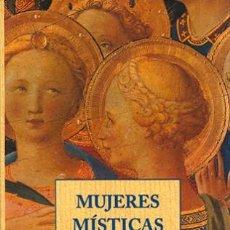 Libri di seconda mano: MUJERES MÍSTICAS ÉPOCA MEDIEVAL ED J. OLAÑETA. Lote 295609458