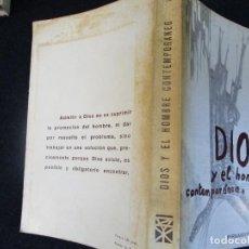 Libros de segunda mano: DIOS Y EL HOMBRE CONTEMPORANEO - FERNANDO EGEA - EDI ZYX 1966, CORREO 2.50€ + INFO. Lote 295723818