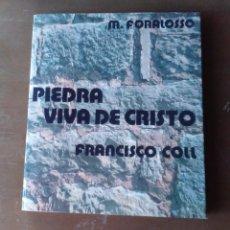 Libros de segunda mano: LIBRO - PADRE COLL - DOMINICAS - PIEDRA VIVA DE CRISTO - M. FORALOSSO - 1978. Lote 295737788