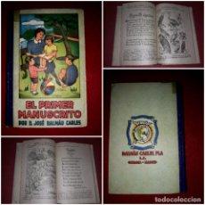 Libros de segunda mano: EL PRIMER MANUSCRITO ( MÉTODO COMPLETO DE LECTURA ) DALMAU CARLES 1946. Lote 296012628