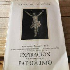 Libros de segunda mano: ANTECEDENTES HISTORICOS DE LA HERMANDAD DEL CRISTO DE LA EXPIRACION (EL CACHORRO) DE SEVILLA. Lote 296592243