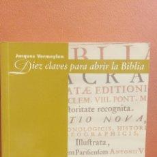 Libros de segunda mano: DIEZ CLAVES PARA ABRIR LA BIBLIA. JACQUES VERMEYLEN. EDITORIAL DESCLÉE DE BROWER. Lote 296614738