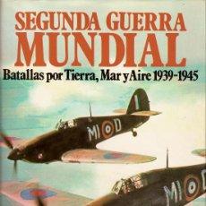 Libros de segunda mano: SEGUNDA GUERRA MUNDIAL. Lote 27616614