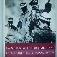 Libros de segunda mano: LA SEGUNDA GUERRA MUNDIAL EN FOTOGRAFÍA Y DOCUMENTOS. 4 TOMOS. JACOBSEN HANS-ADOLF Y H. DOLLINGER. Lote 4006493