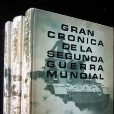 Libros de segunda mano: GRAN CRONICA DE LA SEGUNDA GUERRA MUNDIAL - 3 TOMOS. Lote 27622395