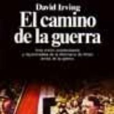Libros de segunda mano: EL CAMINO DE LA GUERRA POR DAVID IRVING GASTOS DE ENVIO GRATIS SEGUNDA MUNDIAL. Lote 245478545