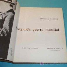 Libros de segunda mano: LA SEGUNDA GUERRA MUNDIAL. TOMO SEGUNDO. RAYMOND CARTIER. EDIT. PLANETA. Lote 23797327