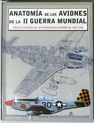 anatomia de los aviones de la 2 guerra mundial, - Comprar Libros de ...