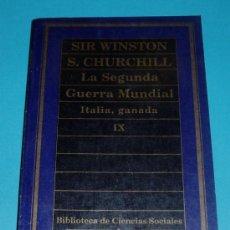 Libros de segunda mano: LA SEGUNDA GUERRA MUNDIAL. IX. ITALIA, GANADA. SIR WINSTON S. CHURCHILL. 1985. 252 PÁG.. Lote 25644336