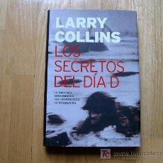 Libros de segunda mano: LOS SECRETOS DEL DÍA D - LARRY COLLINS (PLANETA, 1ª EDICIÓN 2004) *LIBROS JARIEGO*. Lote 26431148