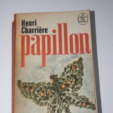 Libros de segunda mano: PAPILLON -HENRI CHARRIERE (AÑO 1974). Lote 27564276