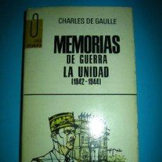 Libros de segunda mano: MEMORIAS DE GUERRA LA UNIDAD (1942 - 1944) DE CHARLES DE GAULLE. Lote 26672032