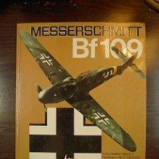 Libros de segunda mano: MESSERSCHMITT BF109,ROBERT GRINSELL, JANES PUBLISHING LTD, LONDON, 1980. Lote 20102320