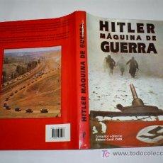 Libros de segunda mano: HITLER MÁQUINA DE GUERRA AGATA 1997 II SEGUNDA GUERRA MUNDIAL RM44539. Lote 20438822