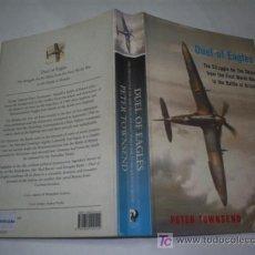 Libros de segunda mano: DUELO DE AGUILAS COMBATES AEREOS EN LA I GUERRA MUNSIAL EN INGLÉS PETER TOWNSEND 2000 RM4. Lote 21045794