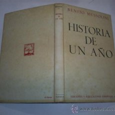 Libros de segunda mano: HISTORIA DE UN AÑO BENITO MUSSOLINI 1945 RM46852. Lote 21571266
