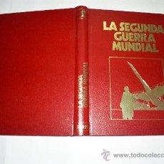 Libros de segunda mano: CRÓNICA MILITAR Y POLÍTICA DE LA SEGUNDA II GUERRA MUNDIAL TOMO 2 SARPE 1978 RM38772. Lote 22274284