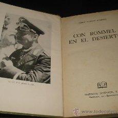Libros de segunda mano: CON ROMMEL EN EL DESIERTO. HEINZ WERNER. 1.955. Lote 27468012