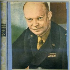 Libros de segunda mano: GENERAL DWIGHT EISENHOWER : HISTORIA DE LA GUERRA (C. 1960). Lote 27216241