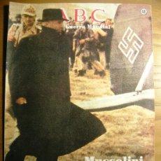 Libros de segunda mano: ABC FASCICULO AÑO 1989, II GUERRA MUNDIAL, Nº 48, MUSSOLINI, LIBERADO POR SKORZENY.. Lote 180006701