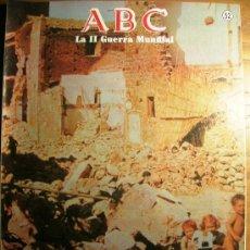 Libros de segunda mano: ABC FASCICULO AÑO 1989, II GUERRA MUNDIAL, Nº 52, ITALIA, ASOLADA POR LA GUERRA. BATALLA SAN PIETRO.. Lote 27970666
