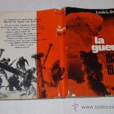 Libros de segunda mano: LA GUERRA. 1939-1945. LOUIS L. SYNDER RM52153. Lote 28516896