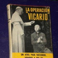 Libros de segunda mano: LA OPERACIÓN VICARIO . Lote 28635653