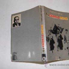 Libros de segunda mano: EL CUARTO REICH. TORCUATO MIGUEL RM32505. Lote 28787267