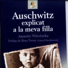 Libros de segunda mano: AUSCHWITZ EXPLICAT A LA MEVA FILLA. Lote 28794322