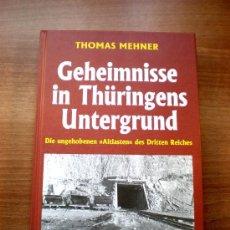 Libros de segunda mano: FABRICAS SECRETAS EN TERCER REICH (GEHEIMNISSE IN THÜRINGENS UNTERGRUND). Lote 29067949