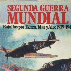 Gebrauchte Bücher - SEGUNDA GUERRA MUNDIAL. BATALLAS POR TIERRA, MAR Y AIRE 1939-1945. A-GUE-1018 - 145835189
