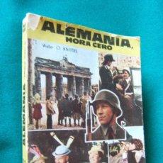 Libros de segunda mano: ALEMANIA, HORA CERO - (ALLEMAGNE, HEURE ZÉRO) - WALTER O. KNITTEL - TORAY - 1956 APROX. 1ª EDIC . Lote 29849450
