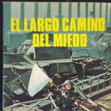 Libros de segunda mano: EL LARGO CAMINO DEL MIEDO POR KARL VON VEREITER - PRODUCCIONES EDITORIALES 1978 -COLECCION DOCUMENTO. Lote 30838151